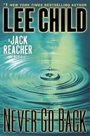二手書博民逛書店 《Never Go Back: A Jack Reacher Novel》 R2Y ISBN:9780385344340