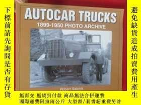 二手書博民逛書店Autocar罕見Trucks 1899 - 1950 Phot