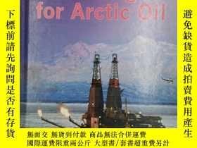 二手書博民逛書店Searching罕見for Arctic Oil (Frees