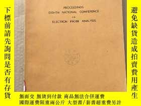 二手書博民逛書店proceedings罕見eighth national conference on electron probe