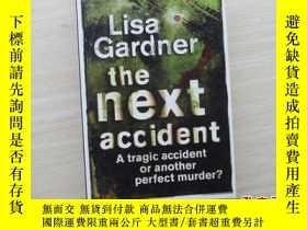二手書博民逛書店下一個偶然Next罕見Accident【224】Y10970 L