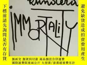 二手書博民逛書店米蘭·昆德拉罕見Milan Kundera : Immortal