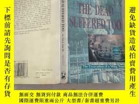二手書博民逛書店英文原版罕見The Dead Suffered Too 風雪定陵