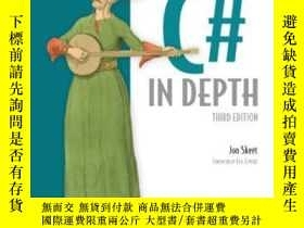 二手書博民逛書店C#罕見In Depth, 3rd EditionY255562 Jon Skeet Manning Publ