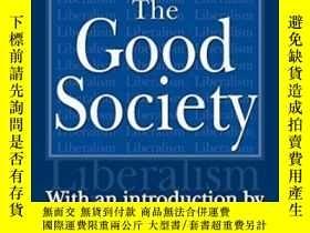 二手書博民逛書店The罕見Good SocietyY256260 Walter Lippmann Transaction Pu