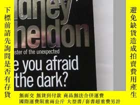 二手書博民逛書店英文原版罕見Are you Afraid of the Dark