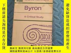 二手書博民逛書店byron罕見a critical studyY166423 出版1962
