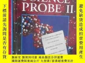 二手書博民逛書店Science罕見Probe II (大16開,硬精裝) 【詳見