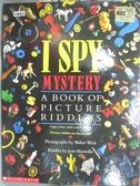 【書寶二手書T4/少年童書_XGH】I Spy Mystery_Marzollo, Jean/ Wick, Walter