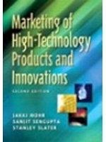 二手書博民逛書店 《Marketing of High-Technology Products and Innovations (PIE)》 R2Y ISBN:0131230239│Mohr