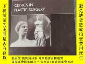 二手書博民逛書店clinics罕見in plastic surgery 【略破】