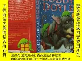 二手書博民逛書店Roddy罕見Doyle:Rover Saves Christmas 羅迪·道爾:漫遊者拯救了聖誕節.Y200