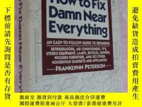 二手書博民逛書店How罕見to Fix Damn Near Everything
