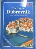 【書寶二手書T3/旅遊_KHT】The City of Dubrovnik