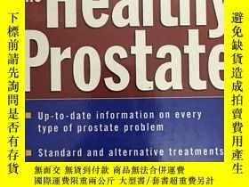 二手書博民逛書店Healthy罕見Prostate: A Doctor s Dr