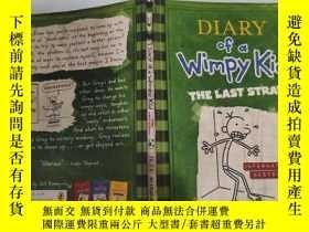 二手書博民逛書店diary罕見of a wimpy kid the last straw 一個懦弱的孩子的日記最後一根稻草Y2