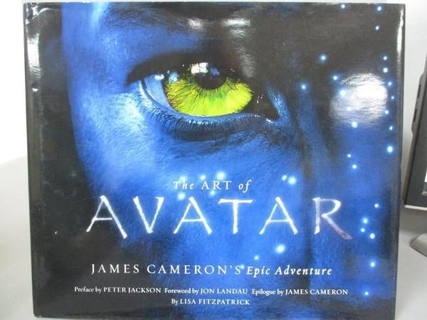 【書寶二手書T1/影視_QFL】The Art of Avatar-James Cameron s Epic Adventure