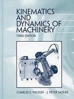 二手書博民逛書店 《Kinematics and dynamics of machinery》 R2Y ISBN:0060444371│CharlesEWilson