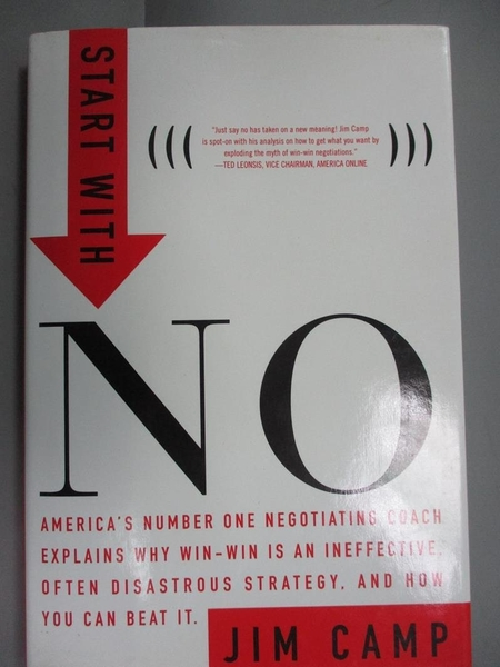 【書寶二手書T3/傳記_OSP】Start With No: The Negotiating Tools That the Pros Don't Want You to Know_Camp, Jim