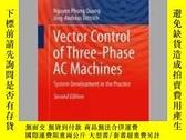 二手書博民逛書店Vector罕見Control of Three-Phase AC MachinesY405706 Nguye