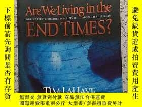 二手書博民逛書店ARE罕見WE LIVING IN THE END TIMESY