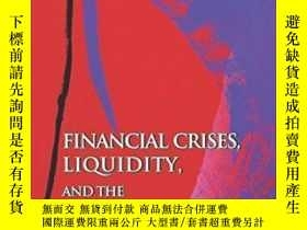 二手書博民逛書店Financial罕見Crises, Liquidity, And The International Monet