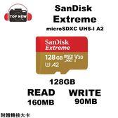 SANDISK EXTREME microSD UHS-I 128G 記憶卡 【台南+上新】 TF-128G-160/90MB