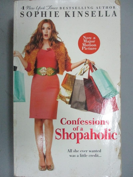 【書寶二手書T9/一般小說_IPW】Confessions of a Shopaholic_SOPHIE KINSELL