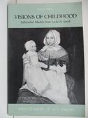 【書寶二手書T8/原文書_DPF】Visons of Childhood