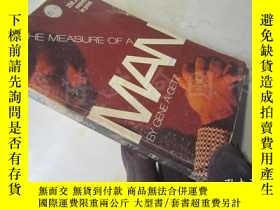 二手書博民逛書店The罕見Measure of a man【36開 英文原版】Y
