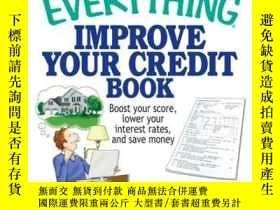二手書博民逛書店The罕見Everything Improve Your Credit BookY410016 Justin