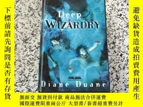 二手書博民逛書店deep罕見wizardry ( C3)Y266787 dian