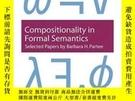 二手書博民逛書店Compositionality罕見In Formal SemanticsY256260 Barbara H.