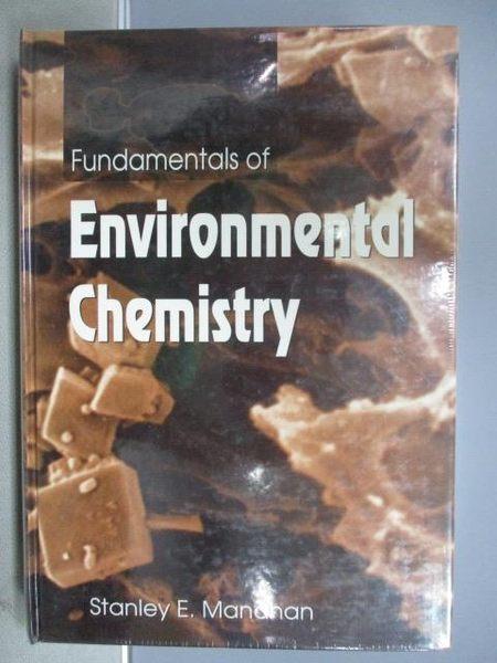 【書寶二手書T9/大學理工醫_PHO】Fundamentals of Environmental Chemostry_未