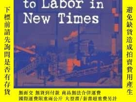 二手書博民逛書店Learning罕見To Labor In New TimesY362136 Nadine Dolby Rou