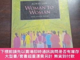 二手書博民逛書店Woman罕見to woman: And other poems(英文原版)Y208076 Agnes Lam