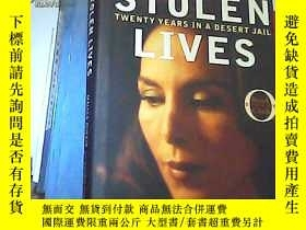 二手書博民逛書店Stolen罕見Lives:Twenty Years in a