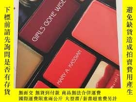 二手書博民逛書店Girls罕見Gone Wise in a World Gone