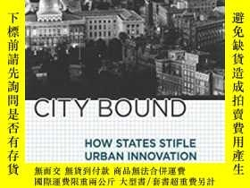 二手書博民逛書店City罕見Bound: How States Stifle U