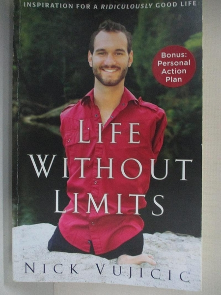 【書寶二手書T1/原文書_BEX】Life Without Limits_Vujicic, Nick