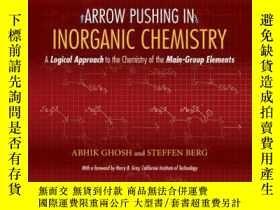 二手書博民逛書店Arrow罕見Pushing in Inorganic Chemistry: A Logical Approach