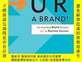 二手書博民逛書店U罕見R A Brand! How Smart People Brand Themselves For Busin