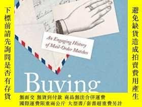 二手書博民逛書店Buying罕見A BrideY255562 Marcia A. Zug Nyu Press 出版2016