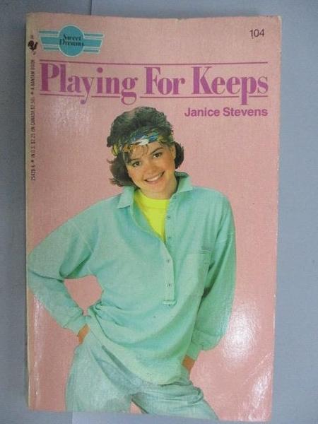 【書寶二手書T2/原文小說_FUV】Playing For Keeps_Janice Stevens