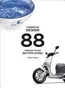 二手書博民逛書店 《Taiwan by Design: 88 Products for Better Living》 R2Y ISBN:9780975199848│Intellect (UK)