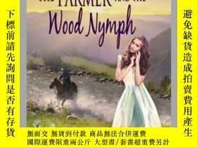 二手書博民逛書店The罕見Farmer And The Wood NymphY410016 JoAnn Smith Ainsw