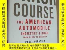 二手書博民逛書店Crash罕見Course:THE AMERICAN AUTOM