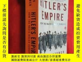 二手書博民逛書店Hitler s罕見Empire:How the Nazis Ruled Europe (大32開 ) 【詳見圖】