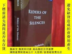 二手書博民逛書店Riders罕見of the Silences 【詳見圖】Y54
