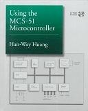 二手書博民逛書店 《Using the MCS-51 Microcontroller》 R2Y ISBN:0195125134│Oxford University Press, USA